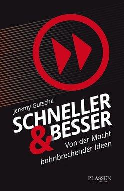 Schneller und besser von Gutsche,  Jeremy, Mattke,  Sascha