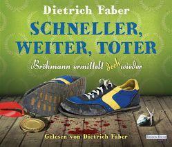 Schneller, weiter, toter von Faber,  Dietrich