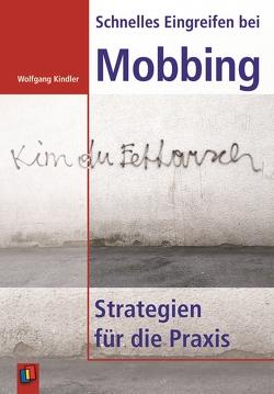 Schnelles Eingreifen bei Mobbing von Kindler,  Wolfgang