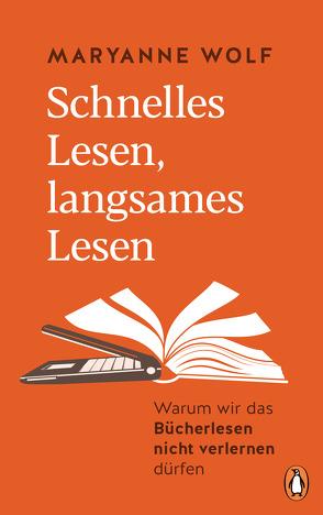 Schnelles Lesen, langsames Lesen von Kuhlmann-Krieg,  Susanne, Wolf,  Maryanne