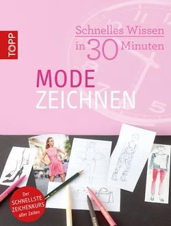 Schnelles Wissen in 30 Minuten – Modezeichnen von Haas,  Miriam