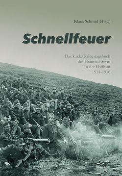 Schnellfeuer von Schmid,  Klaus, Sevin,  Heinrich