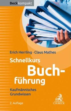 Schnellkurs Buchführung von Herrling,  Erich, Mathes,  Claus