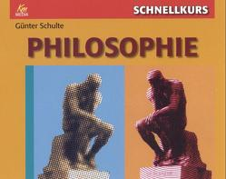Schnellkurs Philosophie von Michaelis,  Torsten, Schulte,  Günter