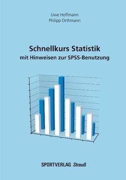 Schnellkurs Statistik von Hoffmann,  Uwe, Orthmann,  Philipp