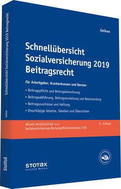 Schnellübersicht Sozialversicherung 2019 Beitragsrecht von Geiken,  Manfred