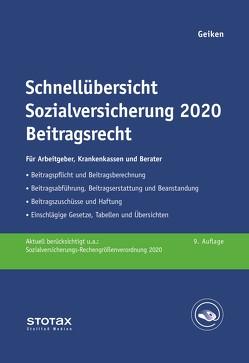 Schnellübersicht Sozialversicherung 2020 Beitragsrecht von Geiken,  Manfred