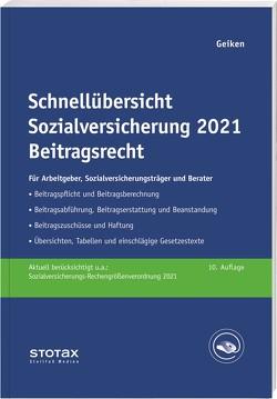 Schnellübersicht Sozialversicherung 2021 Beitragsrecht von Geiken,  Manfred