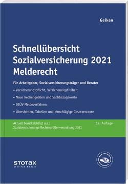Schnellübersicht Sozialversicherung 2021 Melderecht von Geiken,  Manfred