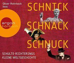 Schnick, Schnack, Schnuck von Rohrbeck,  Oliver, Schulte-Richtering,  Christoph