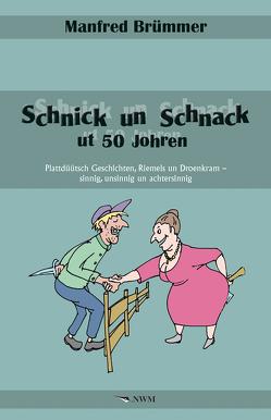 Schnick un Schnack ut 50 Johren von Brümmer,  Manfred, Schwarz,  UP
