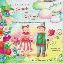 Schnick und Schnack von Brokoph,  Ulrike, Jacobsen,  Cäcilie, Jacobsen,  Jens