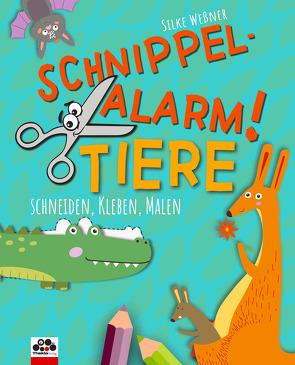 Schnippel-Alarm! Band 2: Tiere – Das Ausschneide-Buch für Kinder ab 3 Jahren von Weßner,  Silke