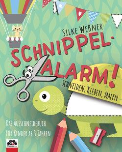 Schnippel-Alarm! Das Ausschneidebuch für Kinder ab 3 Jahren von Weßner,  Silke