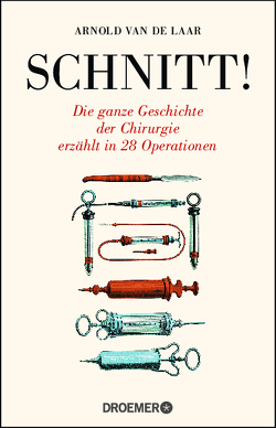 Schnitt! von Jänicke,  Bärbel, Laar,  Arnold van de