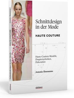 Schnittdesign in der Mode von Donnanno,  Antonio