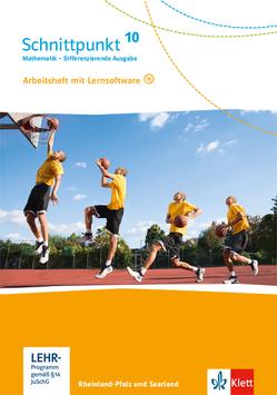 Schnittpunkt Mathematik 10. Differenzierende Ausgabe Rheinland-Pfalz und Saarland