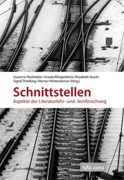 Schnittstellen von Hochreiter,  Susanne, Klingenböck,  Ursula, Stuck,  Elisabeth, Thielking,  Sigrid, Wintersteiner,  Werner