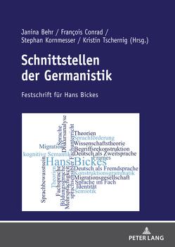 Schnittstellen der Germanistik von Behr,  Janina, Conrad,  Francois, Kornmesser,  Stephan, Tschernig,  Kristin