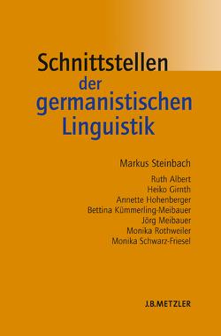 Schnittstellen der germanistischen Linguistik von Steinbach,  Markus