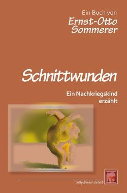 Schnittwunden von Sommerer,  Ernst-Otto