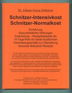Schnitzer-Intensivkost, Schnitzer-Normalkost von Schnitzer,  Johann G