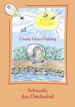 Schnucki, das Deichschaf von Hess-Hatting,  Gisela