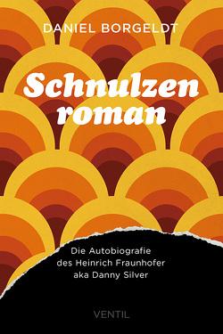 Schnulzenroman von Borgeldt,  Daniel