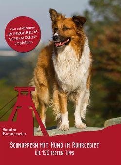 Schnuppern mit Hund im Ruhrgebiet von Bonnemeier,  Sandra