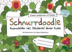 Schnurrdoodle – Ausmalbilder inkl. Steckbrief deiner Katze von Ruthenfranz,  Sabine