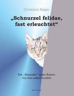 """""""Schnurzel felidae, fast erleuchtet"""" von Rieger,  Christiane, Rieger,  Ulrich"""