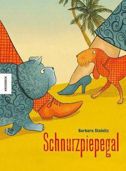 Schnurzpiepegal von Steinitz,  Barbara