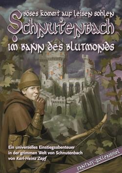 Schnutenbach – Im Bann des Blutmond von Zapf,  Karl-Heinz
