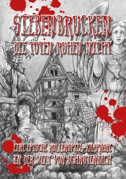 Schnutenbach – Siebenbrucken: Die Toten ruhen nicht von Zapf,  Karl-Heinz