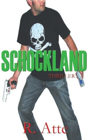 Schockland von Atte,  R.