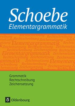 Schoebe® / Schoebe® Elementargrammatik von Gross,  Renate, Schoebe,  Gerhard
