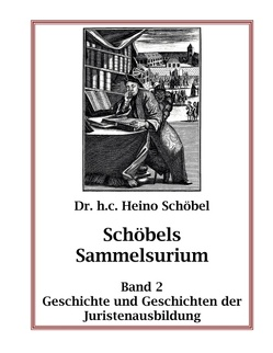 Schöbels Sammelsurium Band 2 von Schöbel,  Heino