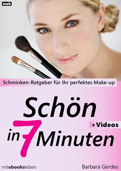 Schön in 7 Minuten von Gerdes,  Barbara