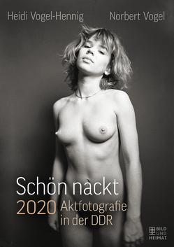 Schön nackt 2020 von Vogel,  Norbert, Vogel-Hennig,  Heidi