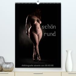 schön rund (Premium, hochwertiger DIN A2 Wandkalender 2021, Kunstdruck in Hochglanz) von Weis,  Stefan