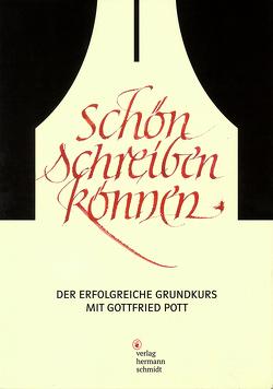 Schön schreiben können von Gottfried,  Pott