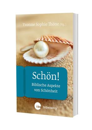 Schön! von Thöne,  Yvonne Sophie, Voigt,  Ulrike