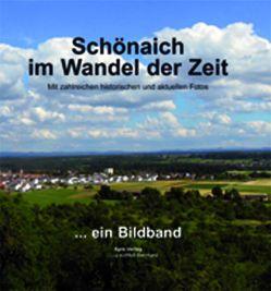 Schönaich im Wandel der Zeit von Kühfuß-Bernhard,  Susanne