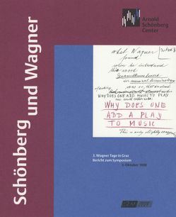 Schönberg und Wagner von Kapp,  Reinhard, Maurer-Zenk,  Claudia, Meyer,  Christian, Muxeneder,  Therese, Schmidt,  Matthias, Stenzl,  Jürg