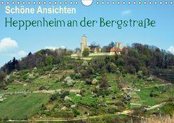 Schöne Ansichten – Heppenheim an der Bergstraße (Wandkalender 2018 DIN A4 quer) von Jährling,  Dagmar