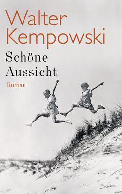 Schöne Aussicht von Kempowski,  Walter
