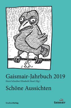 Schöne Aussichten von Hussl,  Elisabeth, Schreiber,  Horst