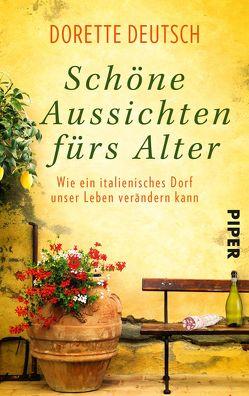 Schöne Aussichten fürs Alter von Deutsch,  Dorette