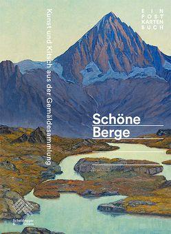Schöne Berge von Carlen,  Luzia, Hächler,  Beat, Hirsch,  Helen, Jaccoud,  Antoine, Keller,  Barbara, Lichtin,  Christoph, Tschofen,  Bernhard