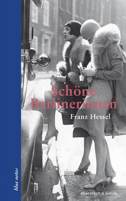Schöne Berlinerinnen von Flügge,  Manfred, Hessel,  Franz